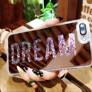 Accessories - DREAM iPhone 7+ glitter mirror case